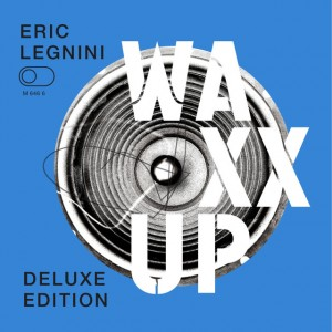 Eric Legnini, Waxx Up
