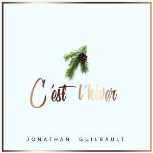 Jonathan Guilbault - C'est l'hiver